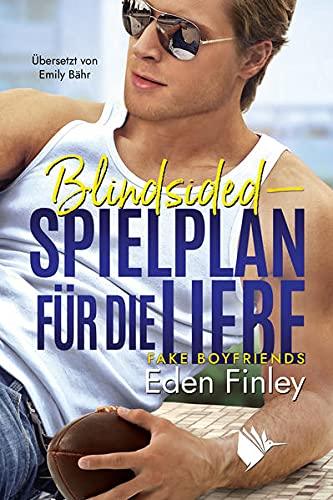 Blindsided - Spielplan für die Liebe (Fake Boyfriends - Band 4)