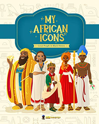 My African Icons: Great People in Black History (English Edition)