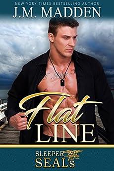 Flat Line (Sleeper SEALs Book 12) by [J.M. Madden, Suspense Sisters]
