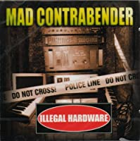 Illegal Hardware