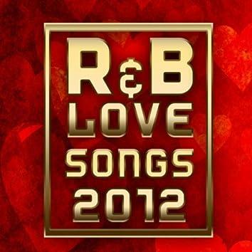 R&B Love Songs 2012