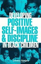 Developing Positive Self-Images & Discipline in Black Children