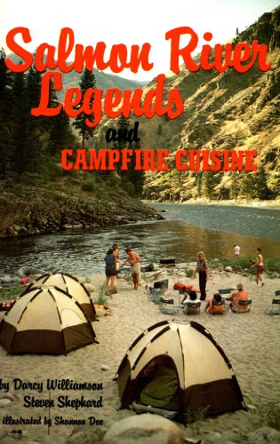 Salmon River Legends and Campfire Cuisine (English Edition)