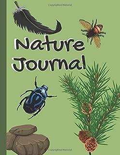 Nature Journal: Kids Nature Journal/Nature Log Activity Book; Fun Nature Drawing And Journaling Workbook For Children