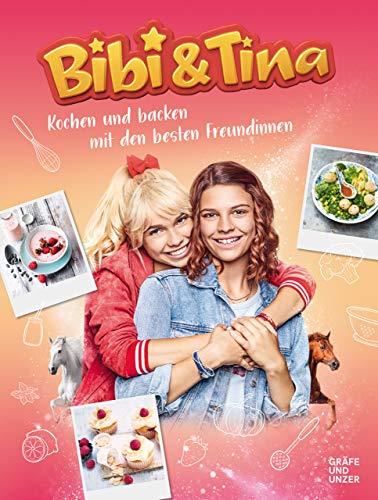 Bibi & Tina Kochen und Backen mit den besten Freundinnen (GU Themenkochbuch)