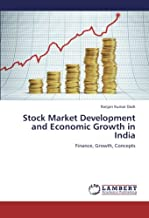 Stock Market Development and Economic Growth in India: Finance, Growth, Concepts
