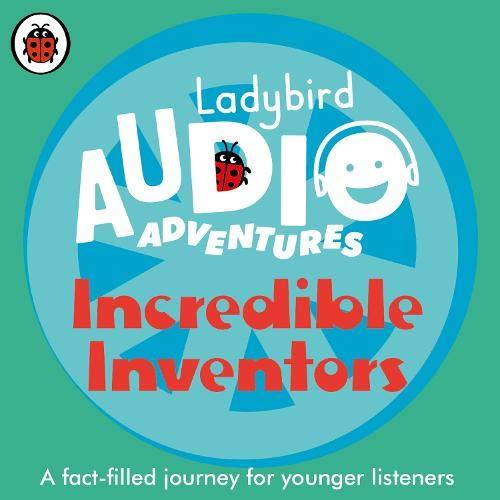 Incredible Inventors: Ladybird Audio Adventures cover art