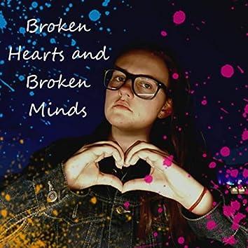Broken Hearts and Broken Minds