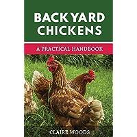 后院鸡:一个养鸡的实用手册