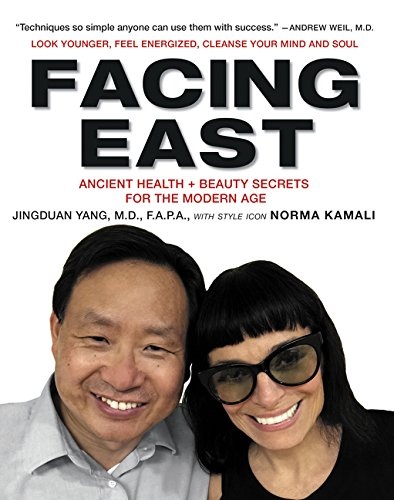 Image OfFacing East: Ancient Health And Beauty Secrets For The Modern Age
