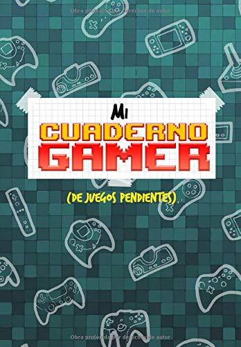 MI CUADERNO GAMER: De juegos pendientes