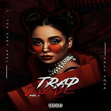 Trap Love, Vol. 1