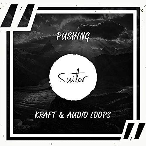 Kraft & Audio Loops