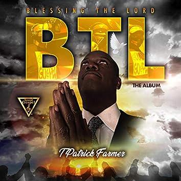 Blessing the Lord BTL