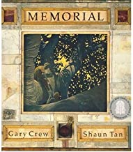 [(Memorial * * )] [Author: Gary Crew] [Jan-2003]