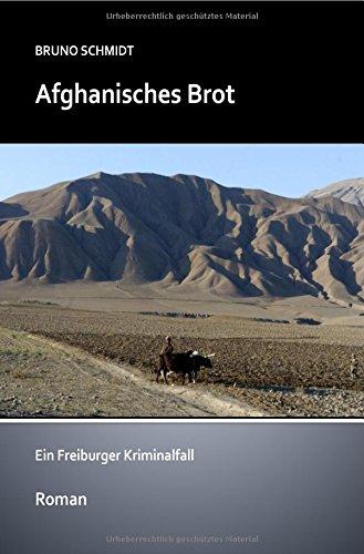 Afghanisches Brot: Ein Kriminalfall aus Freiburg
