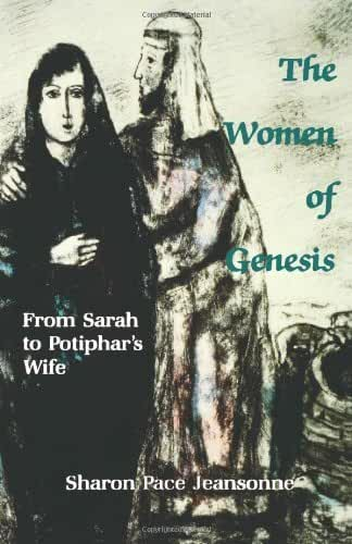 The Women of Genesis: From Sarah to Potiphar's Wife (English Edition)