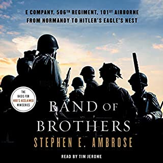 Band of Brothers     E Company, 506th Regiment, 101st Airborne, from Normandy to Hitler's Eagle's Nest              Auteur(s):                                                                                                                                 Stephen E. Ambrose                               Narrateur(s):                                                                                                                                 Tim Jerome                      Durée: 12 h et 37 min     44 évaluations     Au global 4,8