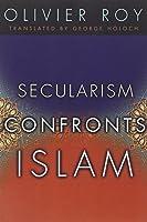 Secularism Confronts Islam