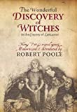 The Wonderful Discovery of Witches in the County of Lancaster: Thomas Pott