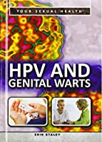 HPV and Genital Warts (Your Sexual Health)