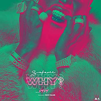 Why? (feat. DYDY)