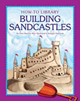 Building Sandcastles (How-To Library)
