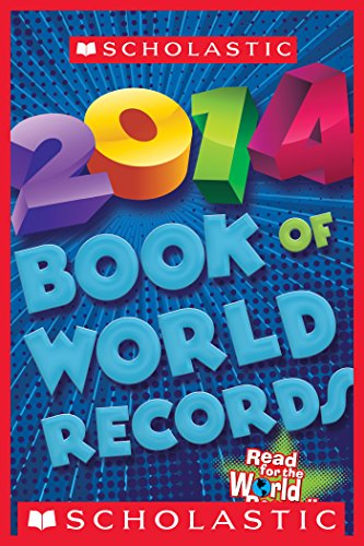 Scholastic Book of World Records 2014 (Best & Buzzworthy) (English Edition)
