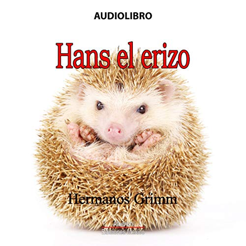 Hans El erizo [Hans the Hedgehog] audiobook cover art