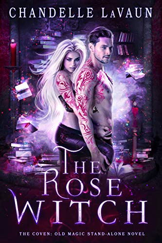 The Rose Witch (The Coven: Old Magic Stand-Alone Novel Book 1) (English...