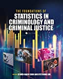 The Foundations of Statistics in Criminology and Criminal Justice