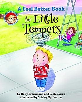 A Feel Better Book for Little Tempers  Feel Better Books for Little Kids