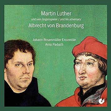 Martin Luther and His Adversary Albrecht von Brandenburg