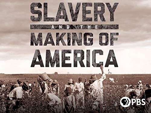 Slavery and the Making of America Season 1