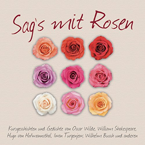 Sag's mit Rosen audiobook cover art