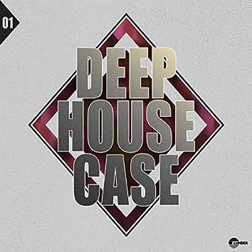 Deep House Case, Vol. 1