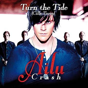 Turn The Tide (Cilla Turns)