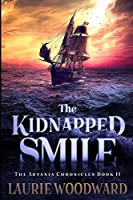 The Kidnapped Smile: Large Print Edition