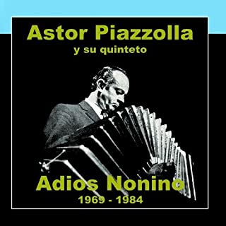 Adios Nonino 1969-1984