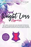 Rapid Weight Loss Hypnosis: The Ultimate Step-by-Step Guide for Women with Mindfulness Diet and Meditation for Self Esteem. Heal Your Body With Affirmations and Burn Fat With Psychology Exercises