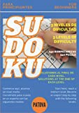 Sudoku for BEGINNERS - 240 puzzles - 3 Levels with their solutions Spanish and English edition. Instructions. Index.: Enter the exciting world of ... Ideal for beginners. Very easy to medium.