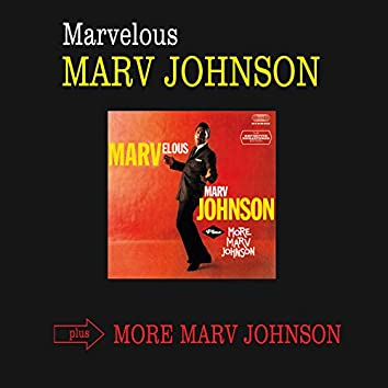 Marvelous Marv Johnson + More Marv Johnson (Bonus Track Version)