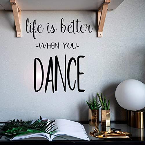 JXND Sala de Baile Pegatinas de Pared Citas Inspiradoras decoración de la Pared Citas la Vida será Mejor Cuando Bailes calcomanías Bailarina decoración del Dormitorio 42x46cm