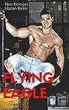 Flying Eagle (German Edition)