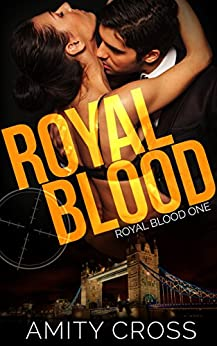 Royal Blood: (Royal Blood #1) by [Amity Cross]