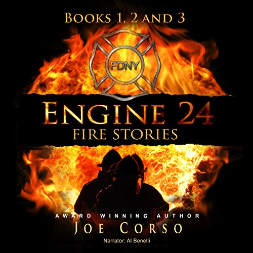 Engine 24: Fire Stories, Books 1, 2, and 3 audiobook cover art