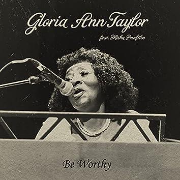 Be Worthy