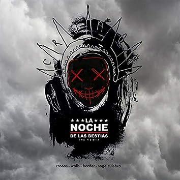 La Noche de las Bestias (Remix)
