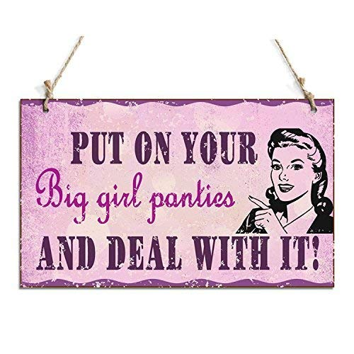 Jerome George Put On Your Big Girl Pants and Deal with It Decorative Signs with A Girl Sign Retro Antique Wood (Antique Wood)/Plaque - 8 x 12 Inches
