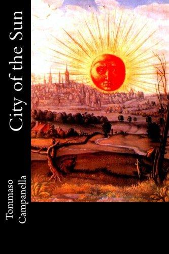 City of the Sun: Or, Civitas Solis